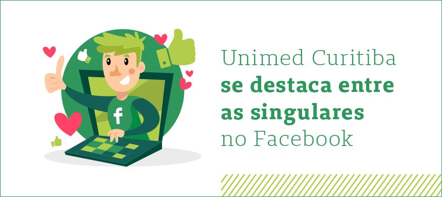 unimed curitiba se destaca entre as singulares no facebook